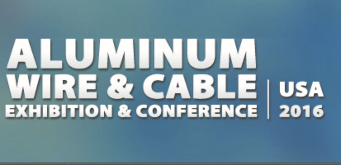 Aluminum Wire & Cable Conference 2016